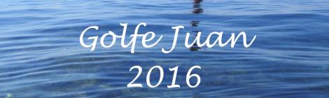 La Vidéo de Golfe Juan 2016 enfin disponible!